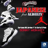 Japanese feat. Albeezy - Cortame Mi Jordan Y Te Corto El Pelo (Sonny MonKey Rmx)