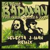 BADMAN Ft. Galak & Jago (J