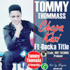 Tommy Thommass Feat Becka Title - Chapa Kazi