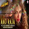 Aao Raja - Gabbar Is Back (HARSH MEVADA REMIX)