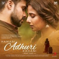 Humari Adhoori Kahani - Arijit Singh - Av AhMed