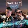 Tomas The Latin Boy - Bailalo (Remix) [feat. Farruko] (Samuel Lobato & Josebos Edit)