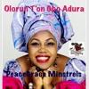 Olorun T'on Gbo Adura