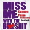 Cannon Pain - Aint Havin That - Agent Smith
