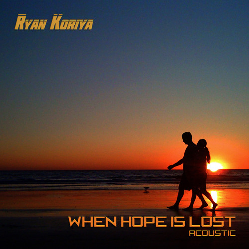 When Hope Is Lost (Acoustic)