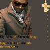 Maejor Ali Ft Jeremih - Get You Alone Dj Mike Smoking Extended Version