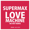 Supermax - Love Machine (im:Takt Remix)