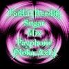 FadLi [Reedit] - Sugar Mix Payphone ( Dj Noka AxL )