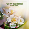 Me & My Toothbrush - A New Game (Radio Mix)