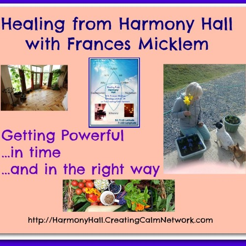 Healing from Harmony Hall - Getting Powerful