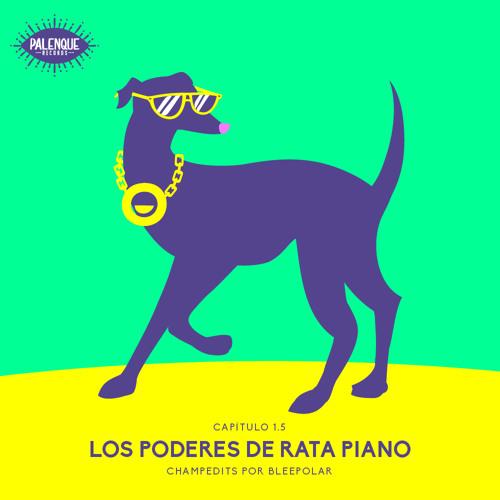 Los Poderes de Rata Piano