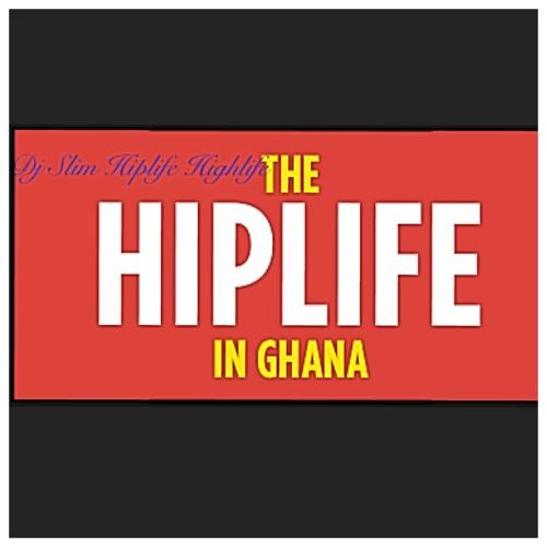 Dj Slim Hiplife Highlife