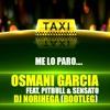 O.G. Ft P.S - El Taxi (Norihega Bootleg) FREE DOWNLOAD