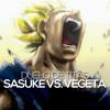 Sasuke VS. Vegeta | Duelo de Titãs