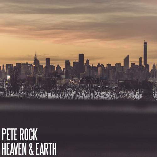 Pete Rock - Heaven & Earth