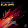 Showtek Slow Down Amboconda Remix
