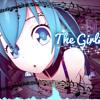 Hellberg Ft. Cozi Zuehlsdorff - The Girl  (Nightcore Fusion Mix)