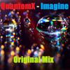 QuantomX - Imagine (Original Mix) [FREE DOWNLOAD]