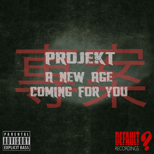 Projekt - Coming For You[clip]-Out Now