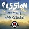 Jim Yosef & Alex Skrindo - Passion mp3