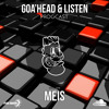 Goa'head&Listen Progcast Vol1 Featuring..MEIS (PSR) 30 min LIVE SET!