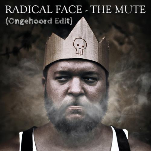 Radical Face - The Mute (Ongehoord Edit)