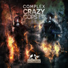 Complex - Crazy Cops Ep 27/07/15