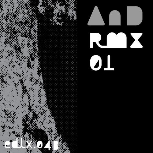 EDLX043 - AnD Rmx 01