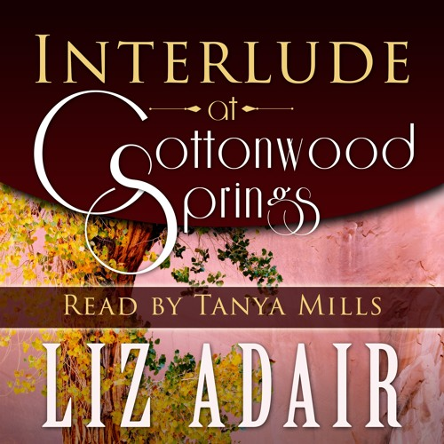 Interlude at Cottonwood Springs, Chapter One