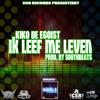 Kiko de egoist - Ik leef me leven Prod by Southbeats