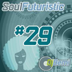 Soul Futuristic Mix #29