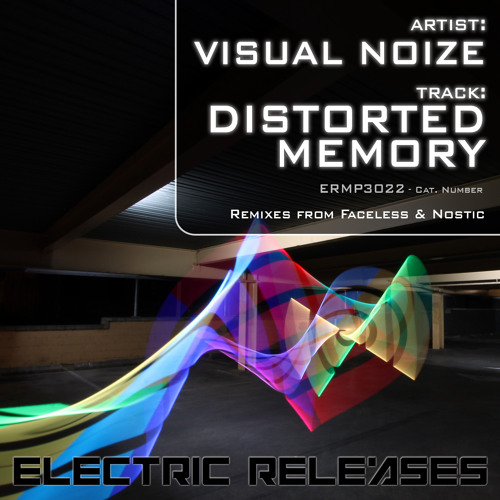 Visual Noize - Distorted Memory (Nostic Remix)