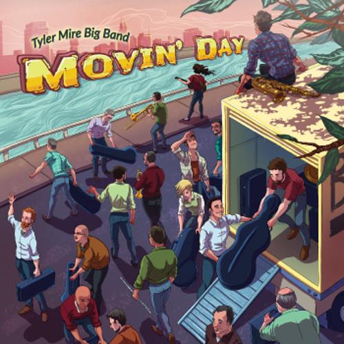 """Movin Day"" Sampler - Tyler Mire Big Band"