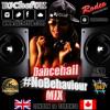 NoBehaviour Dancehall MixCD Vol1