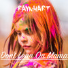 Don't Lean On Mama - Best of 2015 Mashup #EDM