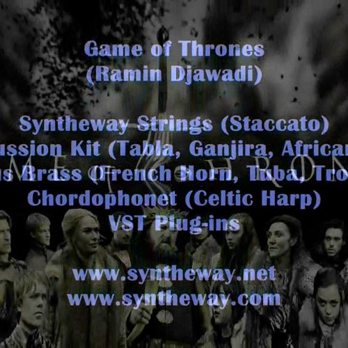 Game Of Thrones (Ramin Djawadi) Syntheway Strings, Magnus Choir, Brass, Percussion, Harp VSTi