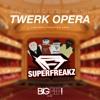 Superfreakz & Dj OGB Feat Gemeni - Twerk Opera (Another Hangover Song) radio edit