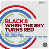 SB071 | Black 8 'When the Sky Turns Red' (Original Mix)