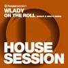 Wlady - On The Roll (Donati & Amato Remix)