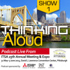 ITS America Annual Meeting & Expo Thinking Aloud Show 1