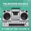 Melbourne Bounce Logic Pro 9/X Template Turn Up The Volume