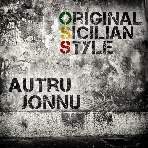 Autru Jonnu - ORIGINAL SICILIAN STYLE