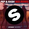 Red Roses (MistaJam BBC Radio 1 Premiere)