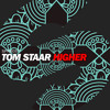Tom Staar Higher Album Cover