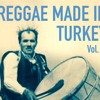 Download kafasesi 31.5.2015 - Reggae Made in Turkey Vol. 2 Mp3