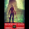 Blood Of Elves by Andrzej Sapkowski, Read by Peter Kenny - Audiobook Excerpt