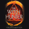 The Witch Hunter by Virginia Boecker, Read by Nicola Barber - Audiobook Excerpt