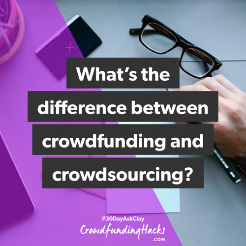 The Difference Between Crowdfunding and Crowdsourcing