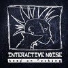 Interactive noise-Keep on Rocking . by Spintwist rec