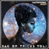 BAG OF TRICKS VOL. 1 [BLEND] ** OUT NOW!!! **